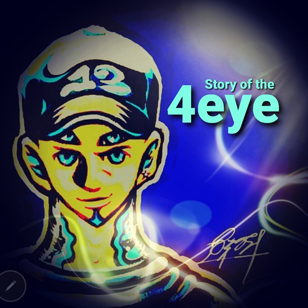 Story of the 4Eye's
