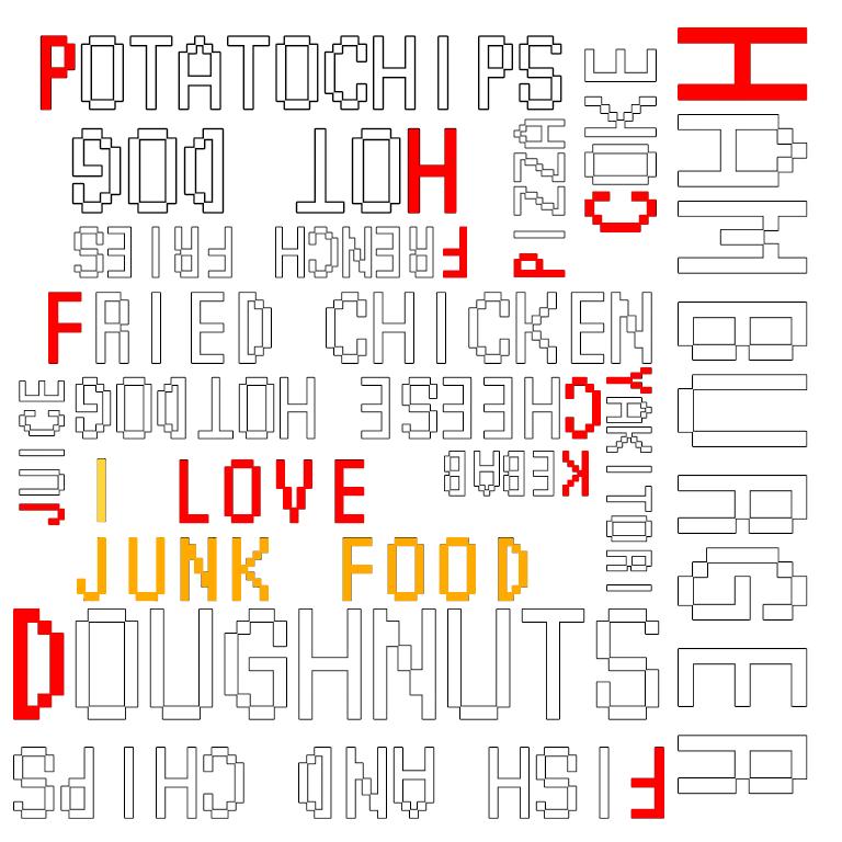 I love junkfood !!(文字色:白)