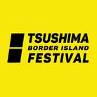 TSUSHIMA BORDER ISLAND FESTIVAL ( tbif_official )