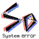 System error ( Systemerror )