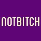 NOTBITCH