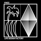 Life Design Factory PINCE ( hiroshivsjason )