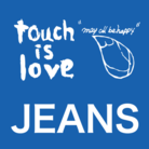 touch is love JEANS ( touchislove )