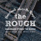 the ROUGH ( therough )