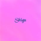 Shigu(しぐ) ( Shigu )