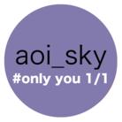 aoi_sky #only you 1/1  ( aoisky )