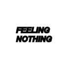 FEELING NOTHING  ( feeling_nothing )