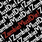 ZombieMustDie! ( ZombieMustDie )