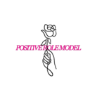POSITIVE ROLE MODEL ( positiverolemodel )