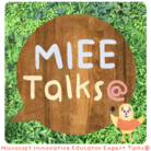 MIEE Talks@デザイン工房 ( Noapi )