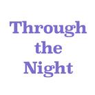 Through the Night ( throughthenight )