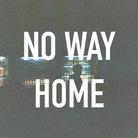 NO WAY HOME ( nowayhome )