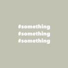 #something ( to-be )