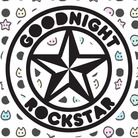 GOODNIGHT ROCKSTAR ( GOODNIGHTROCKSTAR )
