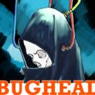 バグヘッド ( BUGHEAD )