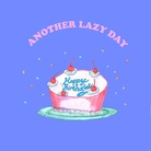 ANOTHER LAZY DAY ( ALD )