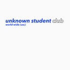 unknown student club ( unknownstudentclub )