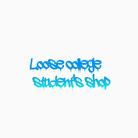 LOOSE COLLEGE STUDENT'S SHOP ( heytaaam )