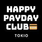 HAPPY PAYDAY CLUB TOKIO💳 ( HAPPYPAYDAYCLUBTOKIO )