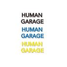 HUMAN GARAGE ( human_garage )