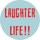 Laughter life! ( Laughter_life )