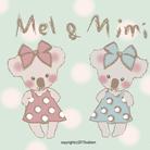 Mel and Mimi ( MelandMimi )