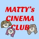 MATTY's CINEMA CLUB ( M_C_C )