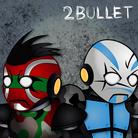 2Bullet
