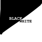 BLACKANDWHITE ( blackandwhite )
