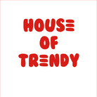 HOUSE OF TRENDY ( HOUSE_OF_TRENDY )