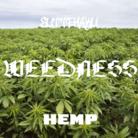 WEEDNESS ( weednes__suttehaku )