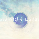 Good Night Lullaby ( goodnight_lullaby )