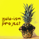 yulu-ism project グッズ販売部 ( ylp )