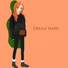 Cello Days  ( cello-tate )