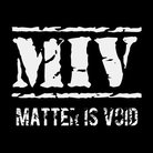 Matter-is-void ( Matterisvoid )