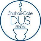シーシャカフェDUS ( dus_sendai )