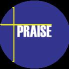 PRAISE ( Joyful-Praise )