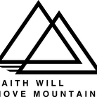 FAITH WILL MOVE MOUNTAINS ( OUTDOORS )