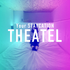 "STAYCATION HOTEL ""THEATEL"" ( Squeeze-inc )"
