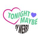 Tonight maybe ( tonightmaybe )