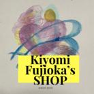 「Kiyomi Fujioka 」 Shop ( KiyomiFujioka_Shop )