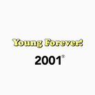 Young Forever! ( _Young_Forever_ )