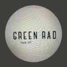 GREEN RAD ( sick77777 )